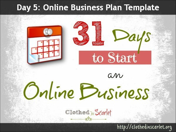 Day 5: Online Business Plan Template Free Download   Clothed In